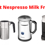 5 Best Nespresso Milk Frother