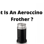 What Is An Aeroccino Milk Frother ? How To Use An Aeroccino Milk Frother