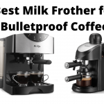 Best Milk Frother for Bulletproof Coffee