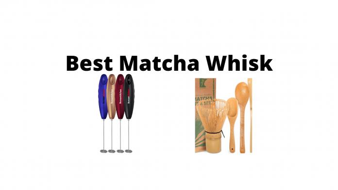 Best Matcha Whisk