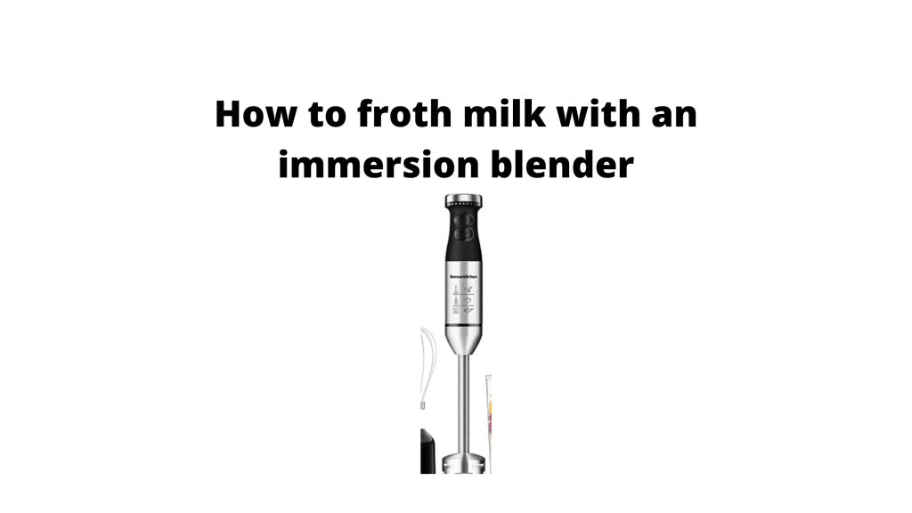 How to froth milk with an immersion blender