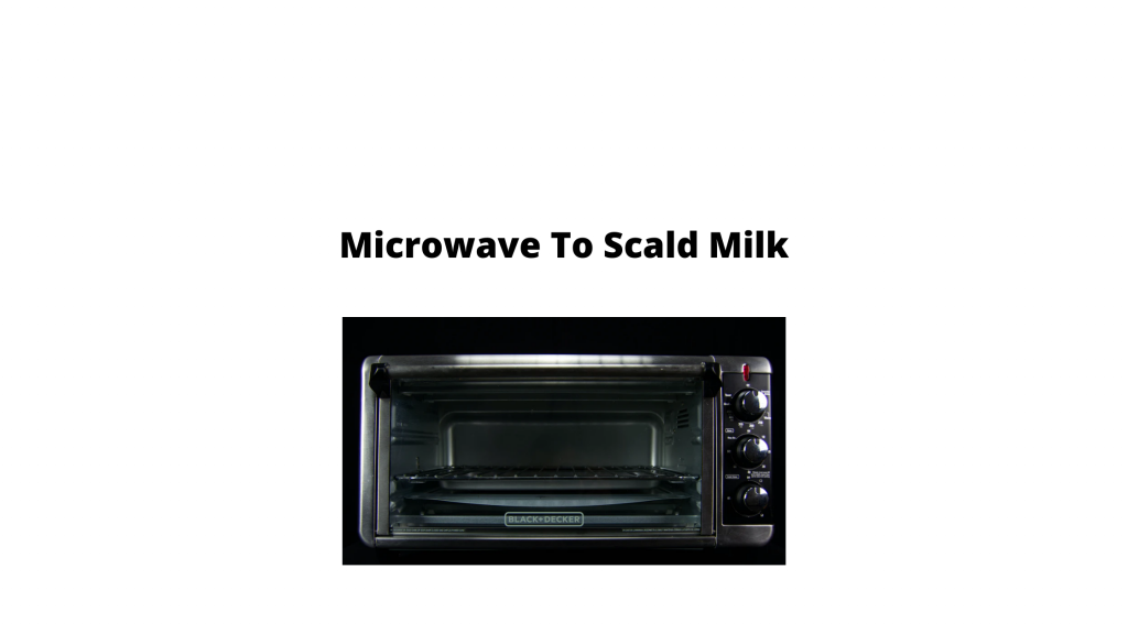 How To Scald Milk using microwave